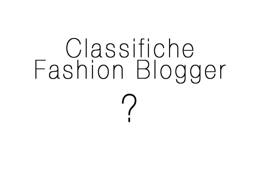 Classifiche Fashion Blogger